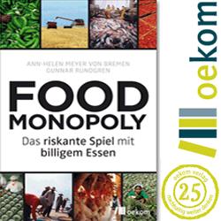 Foodmonopoly das riskante spiel mit billigem essen